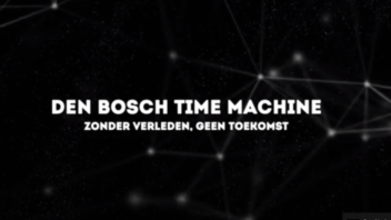 Virtual Time Travel with Den Bosch Time Machine